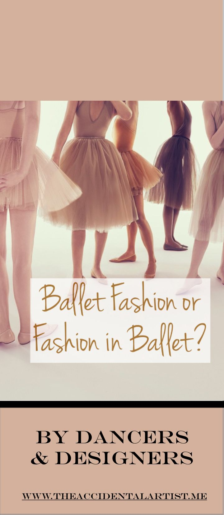 Ballet Fashion on The Accidental Artist~ which came first the ballerina or the designers?