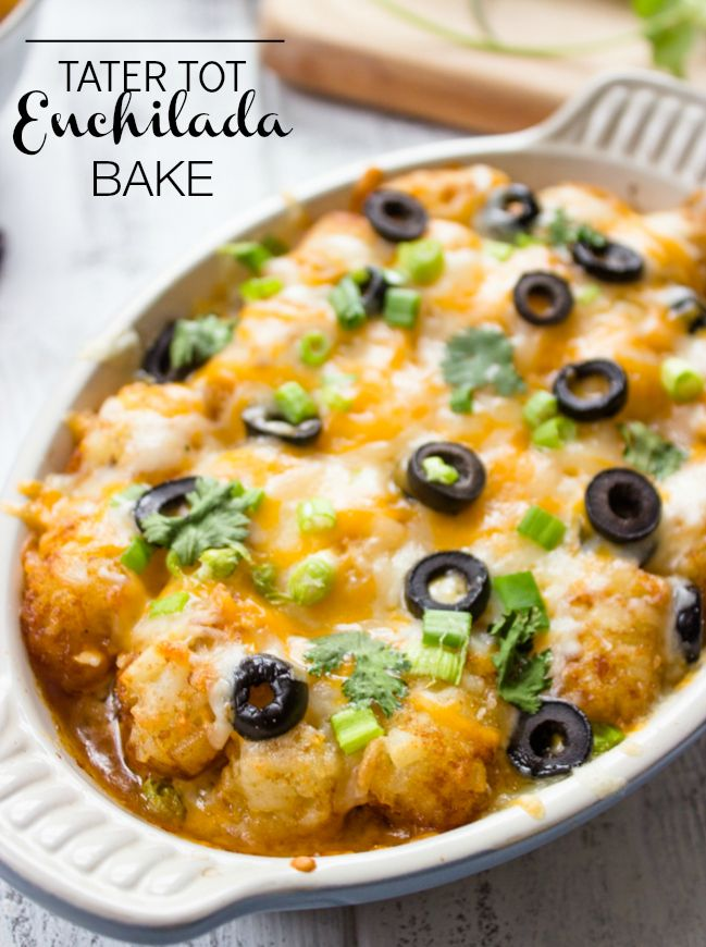 Tater Tot Enchilada Bake. Instead of the tortillas use tater tots - so good!