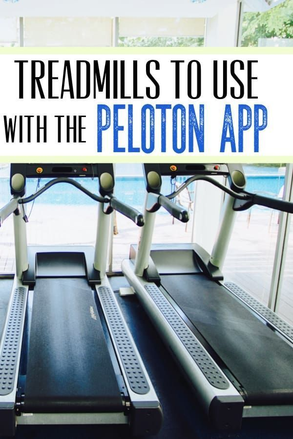 Treadmills to use with the peloton tread app health and wellness