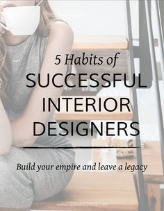 What does it take to be a successful interior designer?  THere is no magic pill for success, but you can follow these 5 things that other successful interior designers do when running your interior design business.