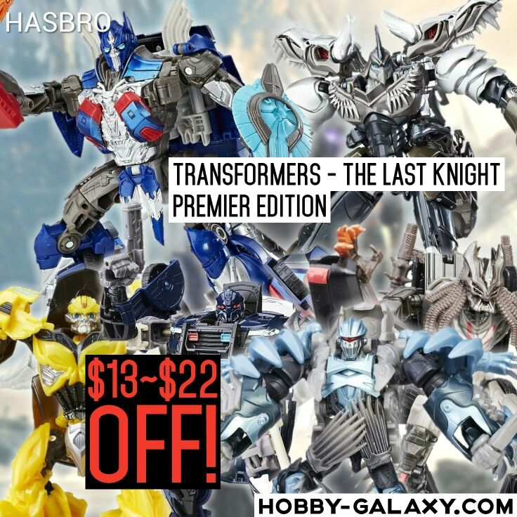 Pre-Order at Hobby-Galaxy.com!  #Hasbro #Transformers #TheLastKnight #Premier Voyager & Deluxe Series #ActionFigure Set $13-$22 OFF!  #transformer #transformersthelastknight #transformerstoys #cybertron #autobots #autobot #decepticons #decepticon #megatron #optimusprime #bumblebee #grimlock #toyporn #toysrlikeus #toystagram #toyslagram #justanothertoygroup #toygroup_alliance #toygraphyid #toycrewbuddies #toycrewbuddiesusa #toycrewbuddiesjp #toycommunity #toysaremydrug #hobbygalaxy