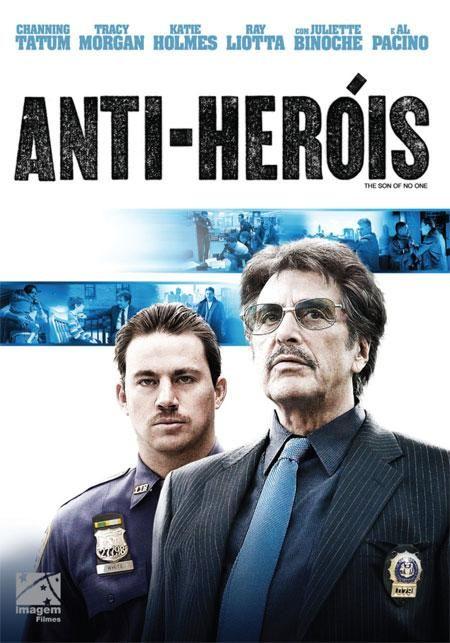 Anti-Heróis  (The Son of No One)
