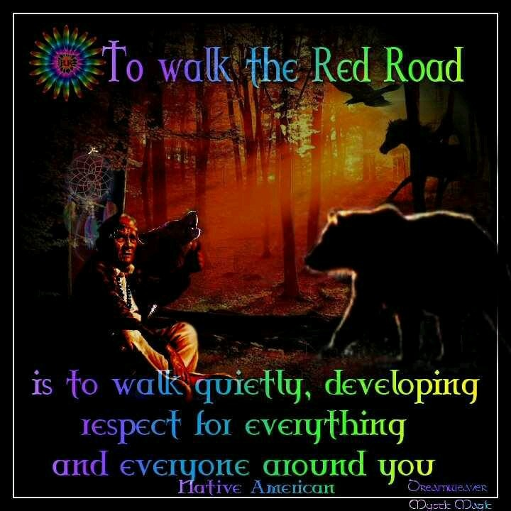 To Walk The Red Road Native American
