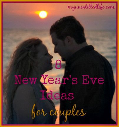 New Years Eve Ideas For Couples Put A Pin On It New Years