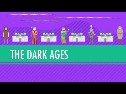 The Dark Ages...How Dark Were They, Really?: Crash Course World History #14, 12 minutes, excellent