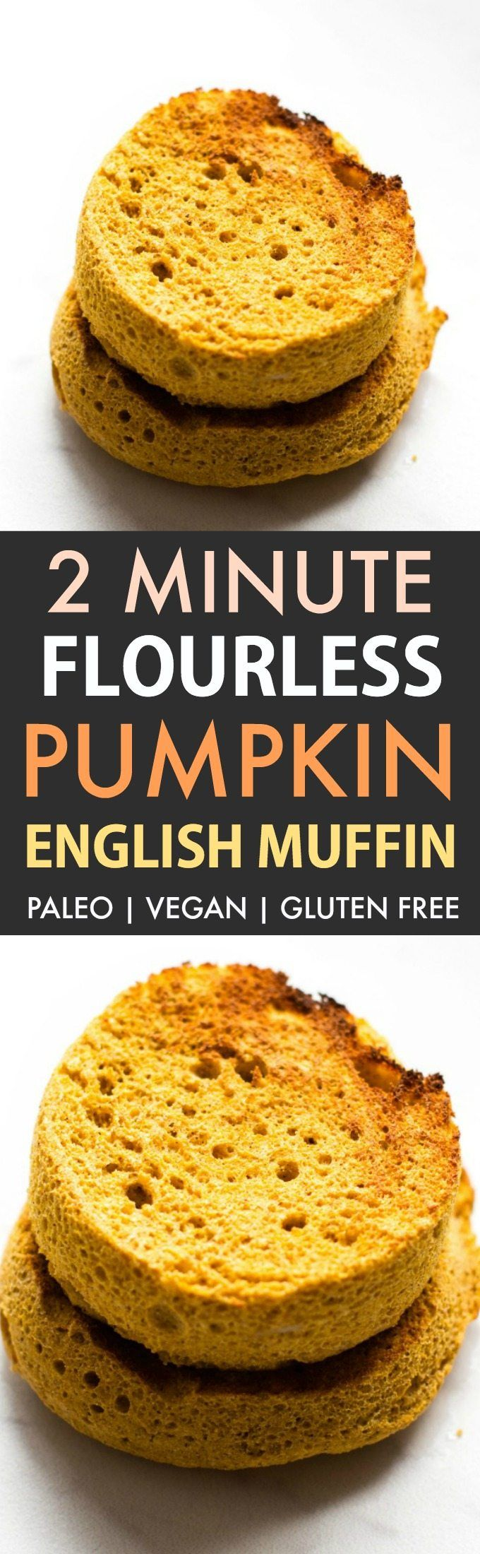 2 Minute Flourless Pumpkin English Muffin (Paleo, Vegan, Gluten Free)- Easy two minute English muffin recipe made with just four ingredients!