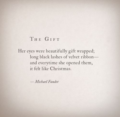 lovequotesrus: The Gift by Michael Faudet Follow him here