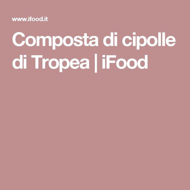 Composta di cipolle di Tropea | iFood