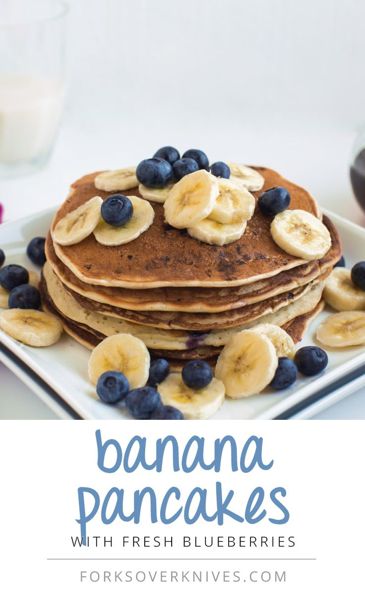 Vegan Banana Pancakes, high carb low fat Forks Over Knives