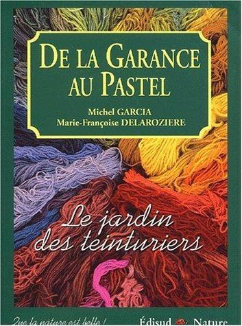 Stages teintures, couleurs végétales - Lauris | Plantes et couleurs michel garcia