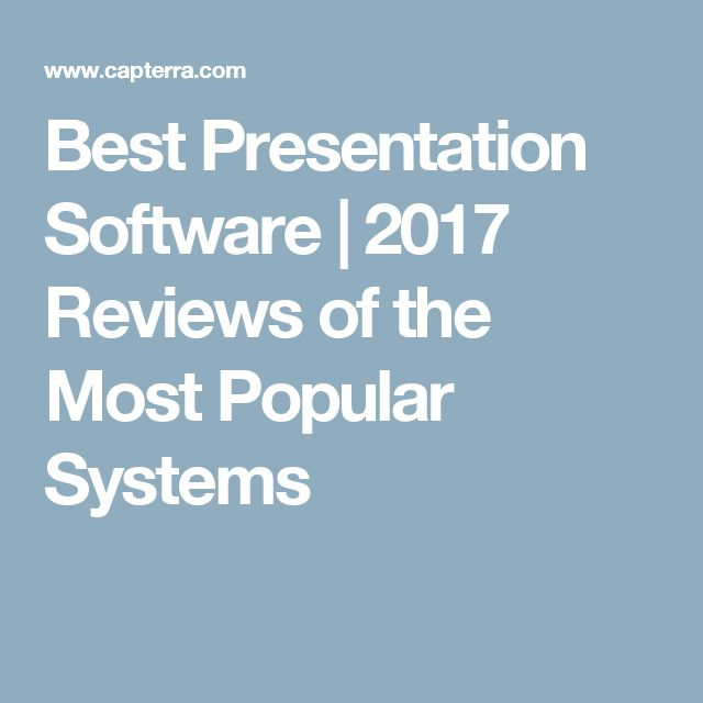 Best Presentation Software | 2017 Reviews of the Most Popular Systems