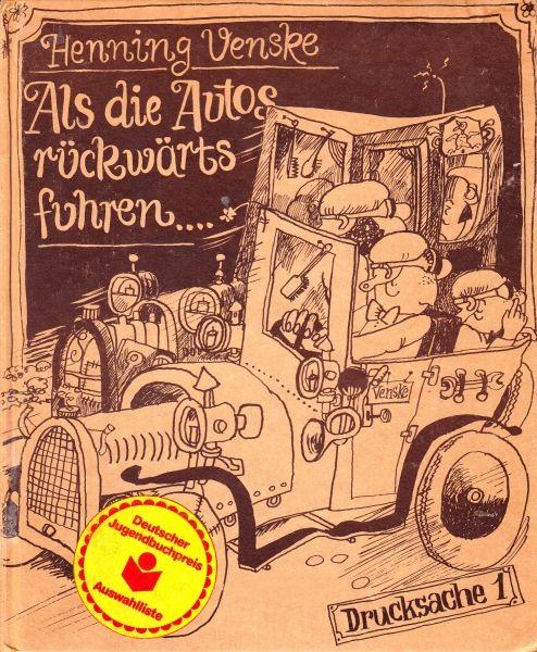 """""""Als die Autos rückwärts fuhren"""" von Henning Venske http://www.xinxii.com/als-die-autos-ruckwaerts-fuhren-p-347461.html #kinderbuch #ebooks"""