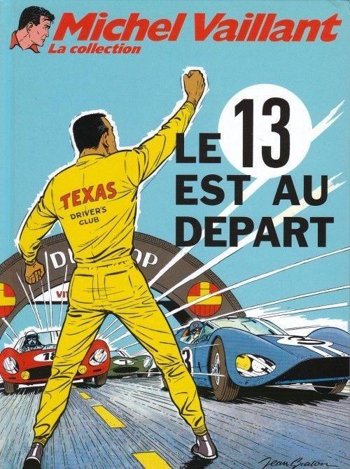Michel Vaillant - La collection -5- Le 13 est au départ - BD