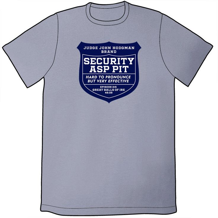 Judge John Hodgman's Security Asp Pit Shirt