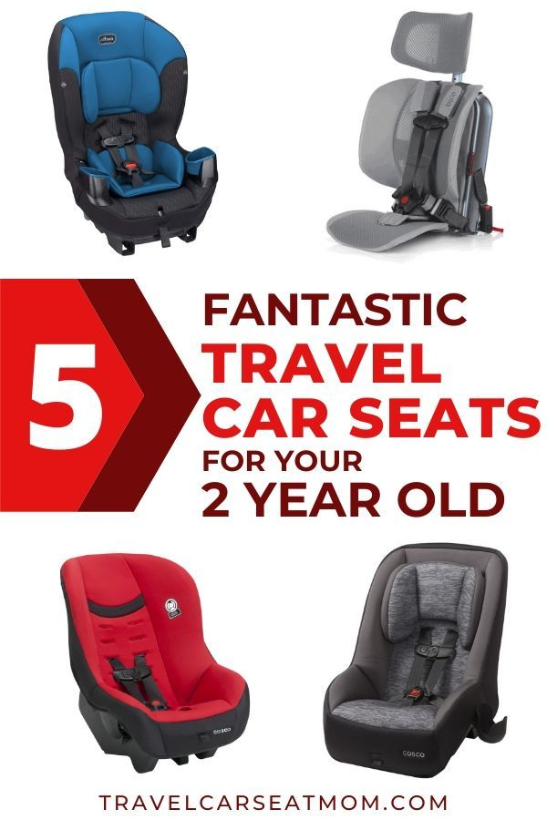 The Best Travel Car Seat For Your 2, Good Car Seats