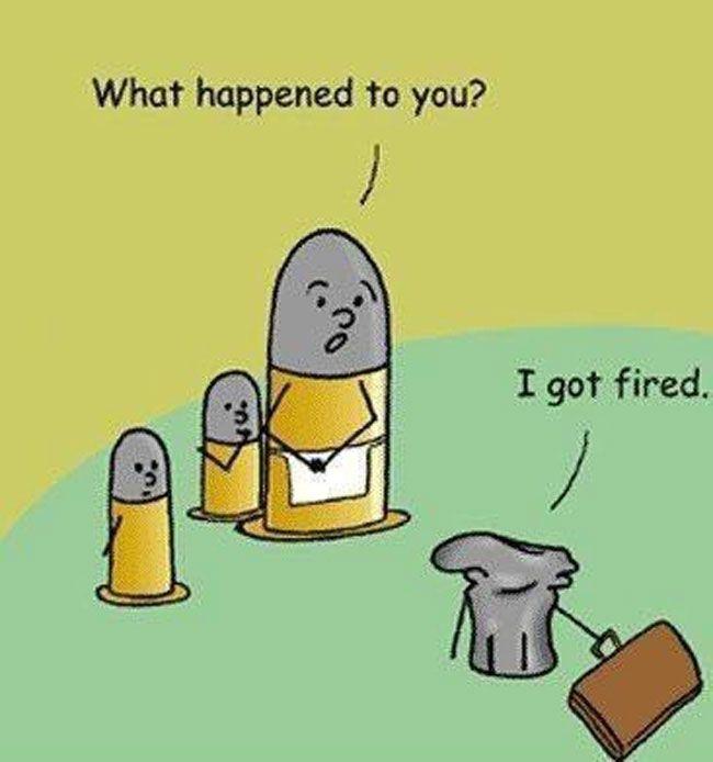 Funny Shotgun Shell Cartoon Fired Pun Image Joke What Happened To You I Got Fired