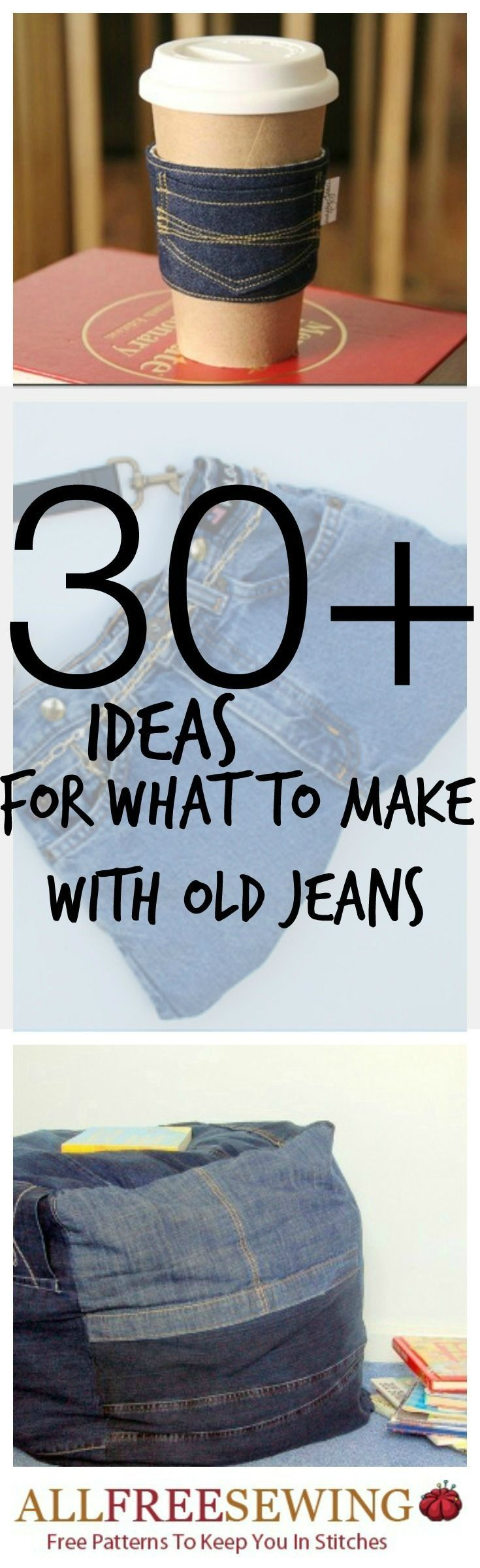 40  Ideas for What to Make with Old Jeans                                                                                                                                                      More