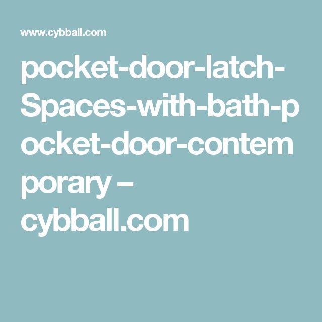 pocket-door-latch-Spaces-with-bath-pocket-door-contemporary – cybball.com