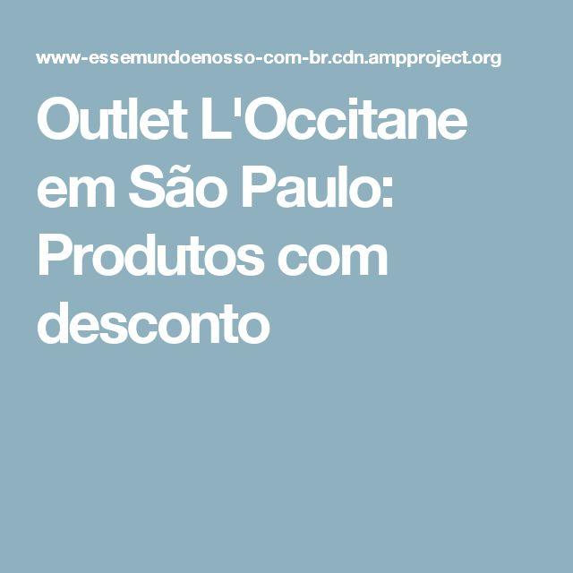 Outlet L'Occitane em São Paulo: Produtos com desconto