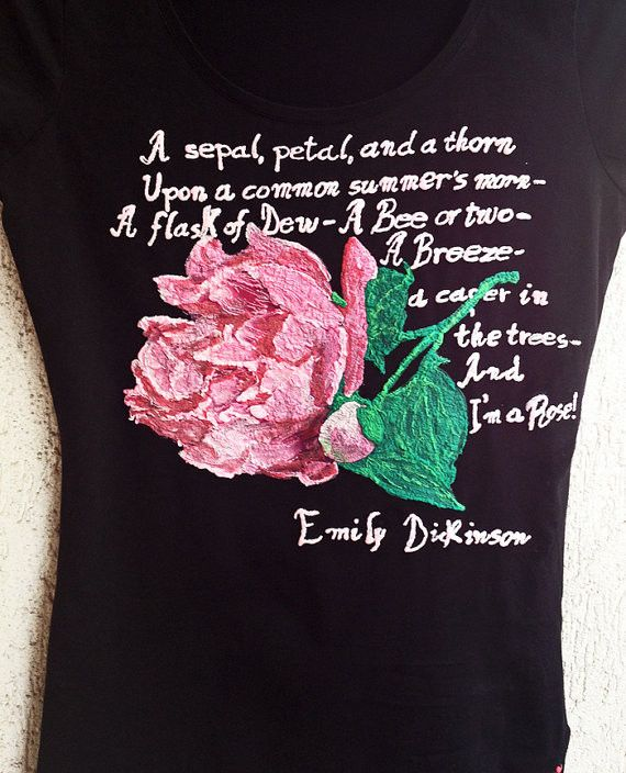Emily Dickinson T-shirt, Spring Painted 3d Tshirt,Roses Floral Poetry Shirt