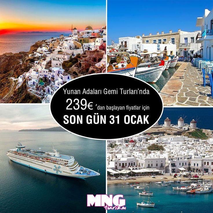 Yunan Adaları Gemi Turları'nda 239 €'dan başlayan fiyatlar için SON GÜN 31 OCAK! Sende o gemide olmak istiyor ve uygun fiyatlar arıyorsan rezervasyonunu hemen yaptır. bit.ly/MNGTurizm-yunan-adalari-gemi-turlari-s