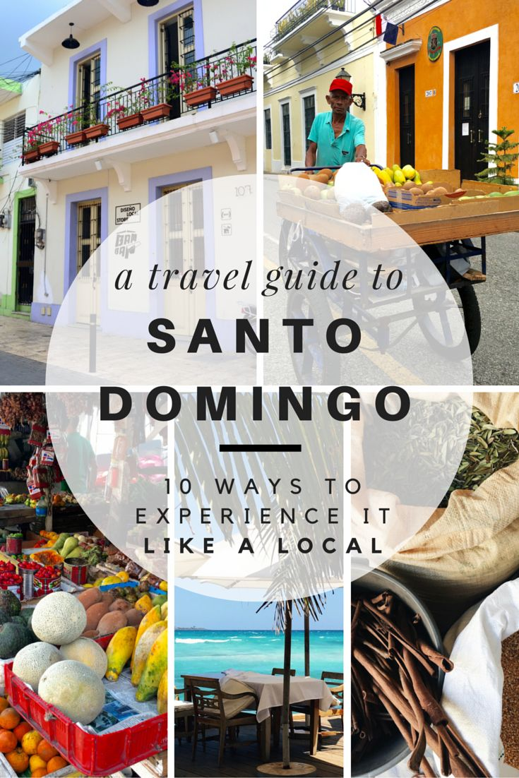 Travel Guide to Santo Domingo - Santo Domingo is a city filled with rich history--both old and new. The best way to experience what it has to offer now is to live it like a local! Use this travel guide to experience Santo Domingo's culture of old and new and immerse yourself like a local.