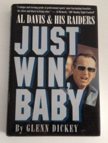 Just Win, Baby: Al Davis and His Raiders, http://www.amazon.com/dp/0151465800/ref=cm_sw_r_pi_awdm_LC1oub09A2JQQ
