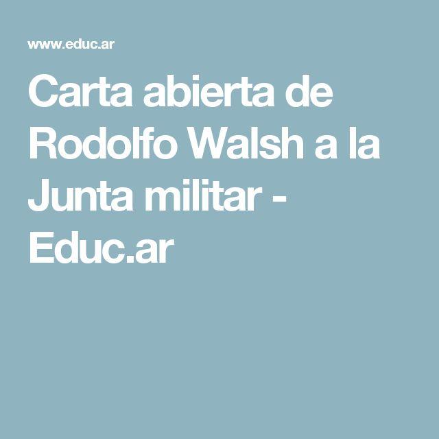 Carta abierta de Rodolfo Walsh a la Junta militar - Educ.ar