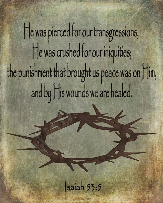 By His wounds we are healed Isaiah 53:5 by ArtisintheHeart on Etsy