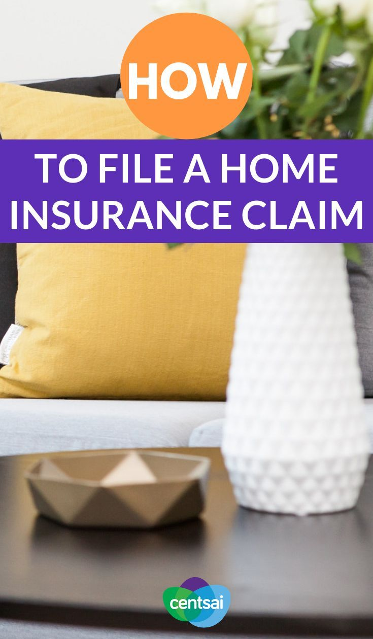 How To File A Home Insurance Claim Home Insurance Insurance