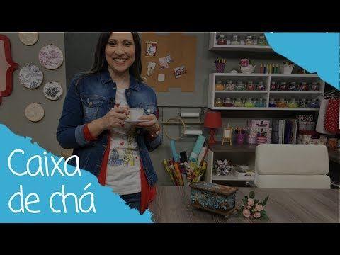 Como fazer uma caixa de chá - 03/07/17 - YouTube