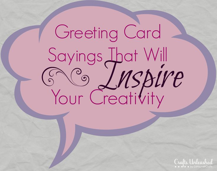 Greeting Card Sayings That Will Inspire Your Creativity