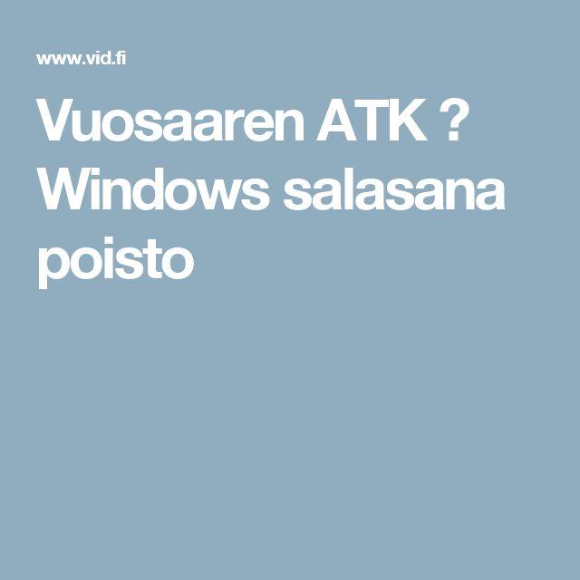 Vuosaaren ATK ➟ Windows salasana poisto