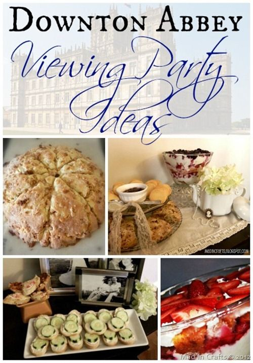Downton Abbey Viewing Party Ideas - Mad in Crafts