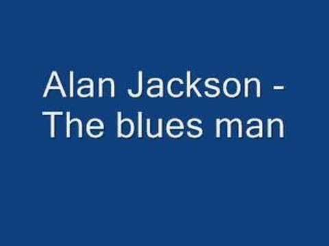 Alan jackson - the blues man