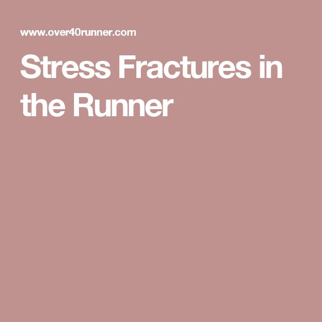 Stress Fractures in the Runner