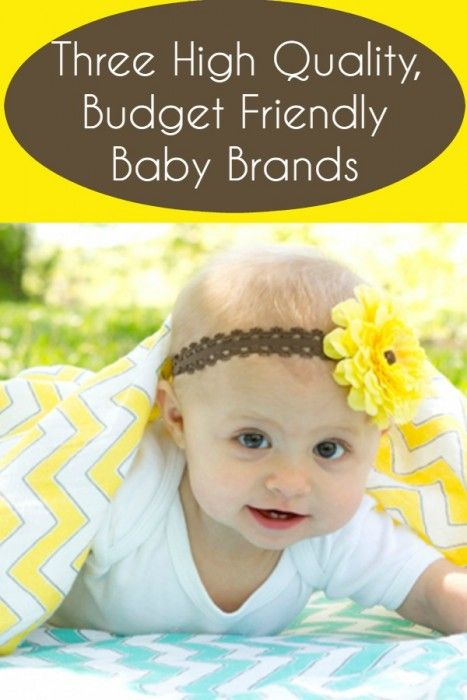 High Quality Budget Friendly Baby Brands
