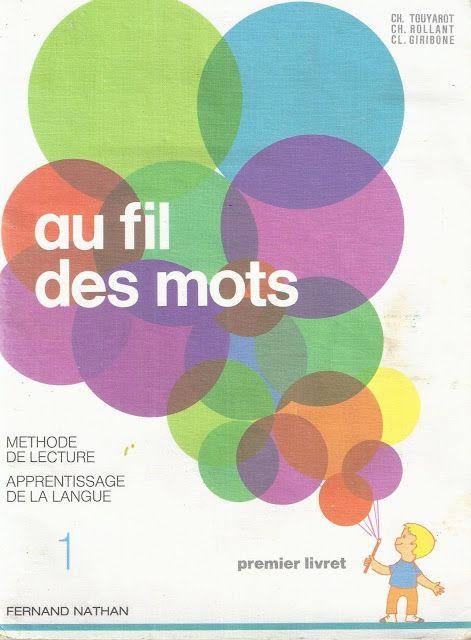 Au fil des mots, 1er livret, méthode de lecture mixte - Yves et Béatrice (1977)