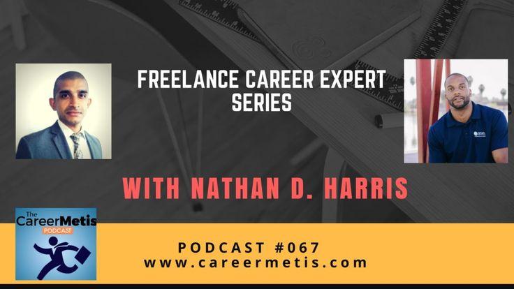 #67 – Freelance Career Expert Series : Nathan D. Harris
