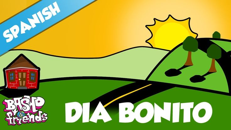 """Spanish Song for Kids: """"Hello in Spanish"""" - Dia Bonito with BASHO & friends. #Spanish #kids  - Recommended by Miss Panda!"""