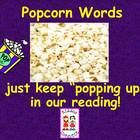 "This ""Popcorn Word"" PowerPoint is a handy learning tool for developing sight word recognition.  The slideshow is editable for you to add your own w..."
