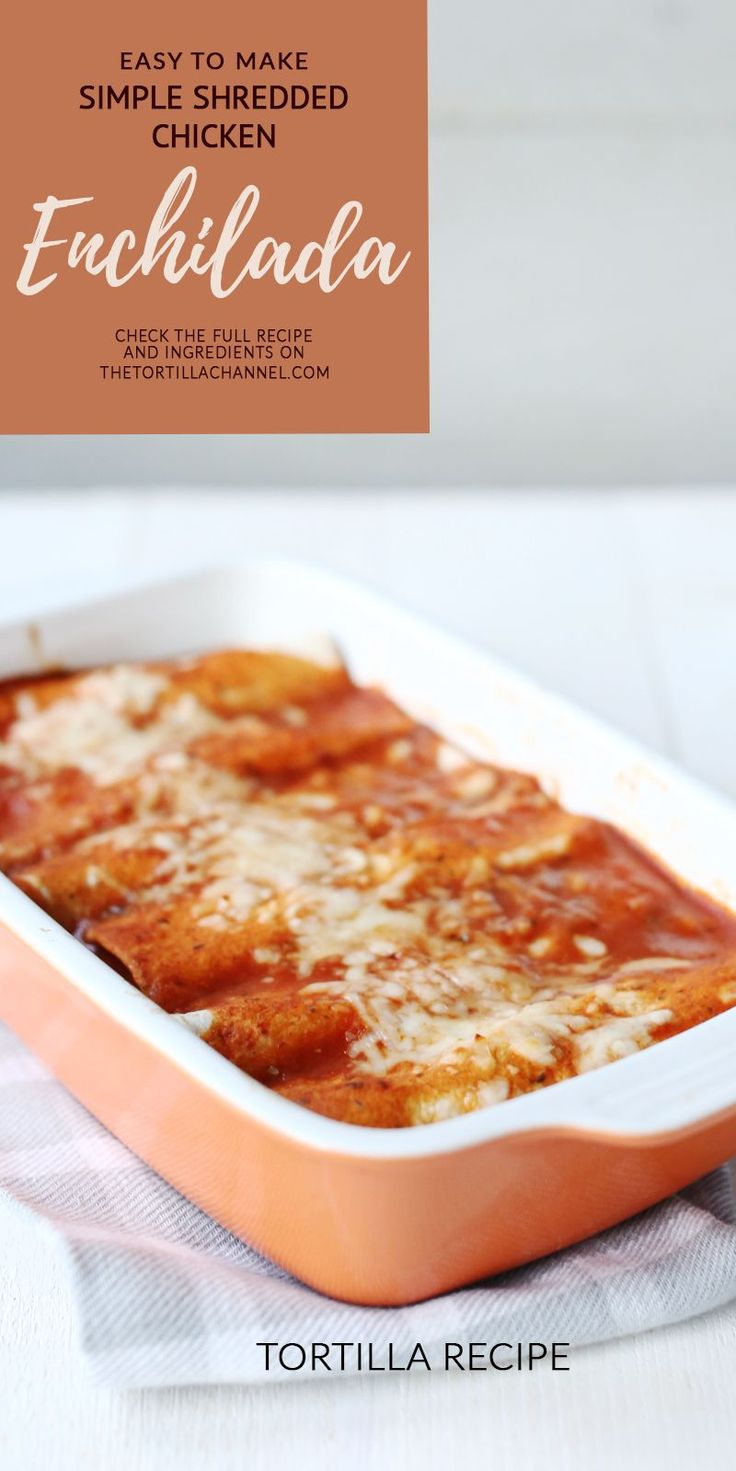 Shredded chicken enchiladas easy recipe. Oven baked enchilada with an hot enchilada sauce.  Visit the website for the full recipe or pin it now.