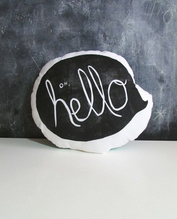 Oh Hello Quote Bubble Pillow. Hand Woodblock by LauraFrisk on Etsy, $18.00