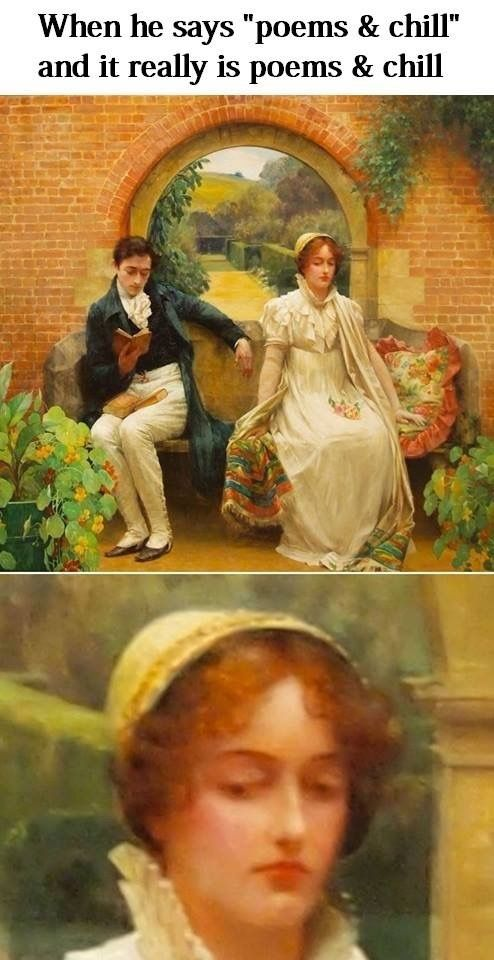 ''When he says 'poems and chill' and it really is 'poems and chill'.'' source: Classical Art Memes