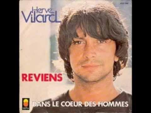 ♥ ♥ Hervé Vilard ♥ ♥ Reviens ♥ ♥