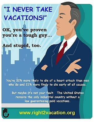 Never take vacations