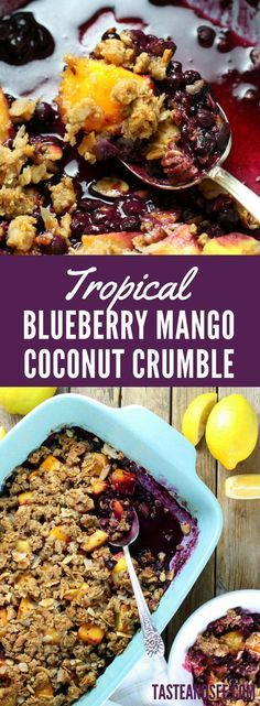 Tropical Blueberry Mango Coconut Crumble... bursting with fruit filled flavor and layered with a crumbly almond coconut topping!! Dessert | Fruit | http://tasteandsee.com