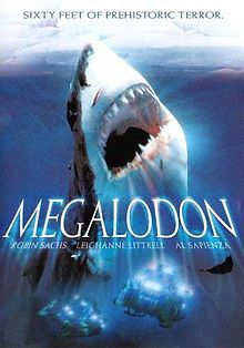 Megalodon - Sixty Feed of Prehistoric Terror! #dvd #sharkmovie #megalodonmovie