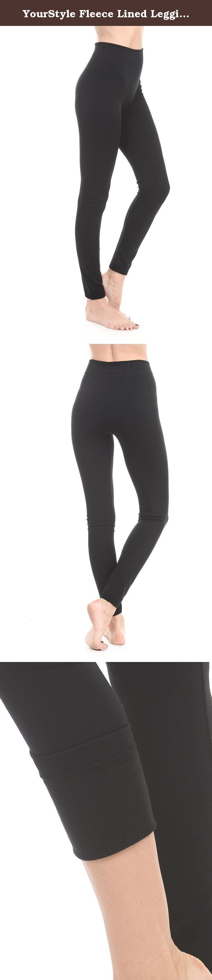 YourStyle Fleece Lined Leggings (One Size) (One Size, Black). The Celine seamless fleece leggings is the perfect pair leggings for indoor/outdoor winter activities. These leggings have 175 Grams in weight density. Just picture a nice comfortable fleece pull-over, but for your legs. Your general sweat pants doesn't even stand a chance, in comparison. With the look and feel the Celine can deliver. The Celine seamless fleece leggings are premium in material content. They're essential for…