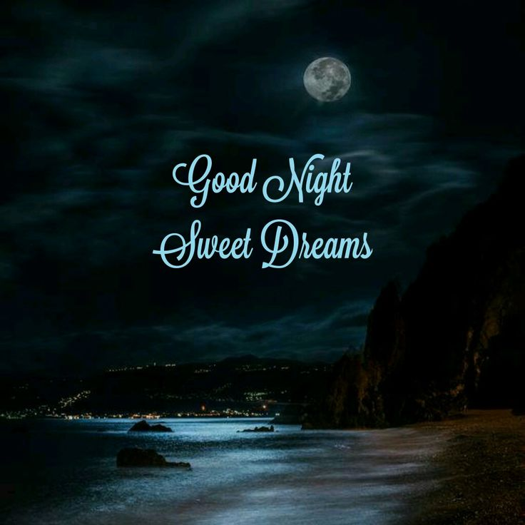 Best 25+ Goodnight And Sweet Dreams Ideas On Pinterest